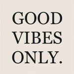 Good Vibes #sharegoodness #spreadpositivity
